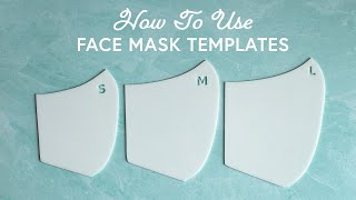How To Use Face Mask Templates To Make Your Fabric Face Mask | A Shabby Fabrics Sewing Tutorial