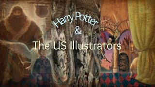 Harry Potter And The US Illustrators
