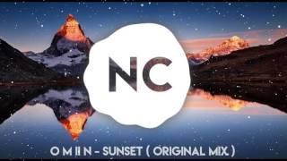 O M II N - Sunset (Original mix) | No Copyright Music