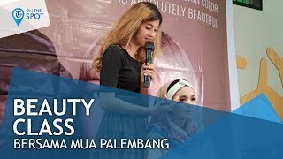 Wiki On The Spot - Belajar Makeup Glamor di Beauty Class Natasha Skin Care oleh Abe Indah Kurnia