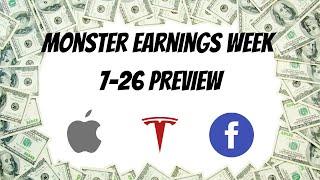 7-26 Monster Earnings Preview ( Big Crazy Week)