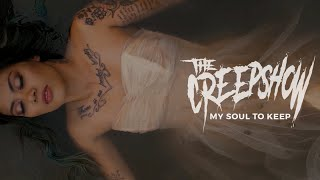 The Creepshow   My Soul To Keep (official Video)