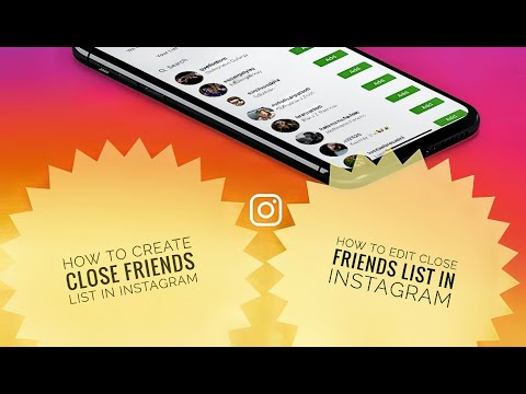 How Can You Create / Edit the Close Friends List on Instagram - Instagram Close Friends List Feature