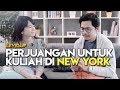 PERJUANGAN UNTUK KULIAH DI NEW YORK ft. @Saravine - LEVELUP #8