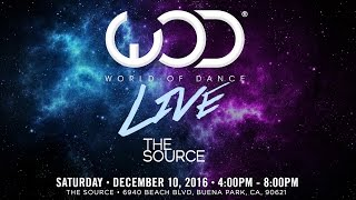 World of Dance Live at The Source, Orange County, CA | #WODLIVEOC16