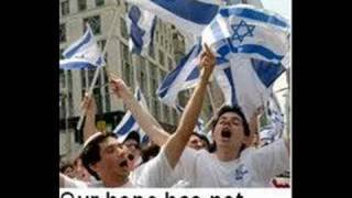 Hatikva - The Hope, Israel National Anthem
