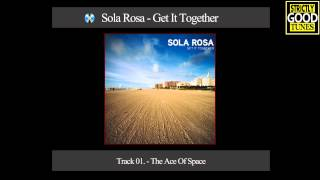 Sola Rosa - The Ace Of Space