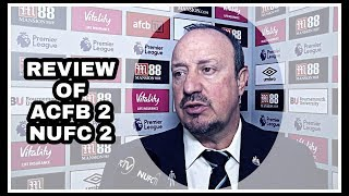 REVIEW   BOURNEMOUTH 2-2 NEWCASTLE UNITED