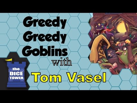 Greedy Greedy Goblins Review   With Tom Vasel Mp3