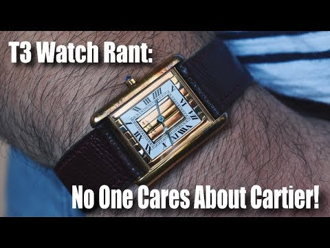 NO ONE CARES ABOUT CARTIER! (5 Cartier watches you need to know about)