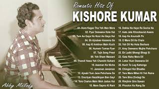Romantic Hits Of Kishore Kumar   Kishore Kumar Best Songs Ever