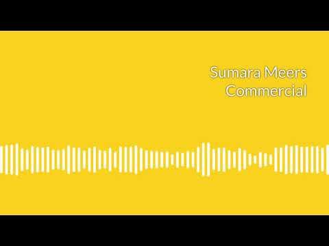 Sumara Meers: Commercial Demo