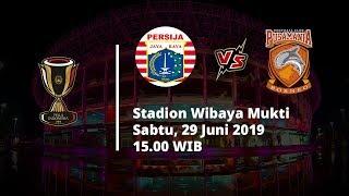 Live RCTI Semifinal Piala Indonesia Persija Jakarta Vs Borneo FC, Sabtu (29/6) Pukul 15.00 WIB