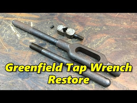 SNS 223: Greenfield #7 Tap Wrench Restore