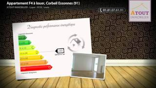 preview picture of video 'Appartement F4 à louer, Corbeil Essonnes (91)'
