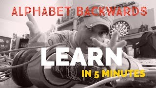 how to learn the alphabet backwards