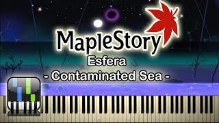 🍍Contaminated Sea(거울 빛에 물든 바다) - Esfera(에스페라) - [Maplestory] - Synthesia Piano🥥