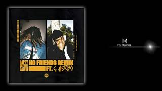 HappyBirthdayCalvin & G Herbo   No Friends Remix
