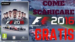 Come Scaricare F1 2016 Per PC Gratis E In Italiano