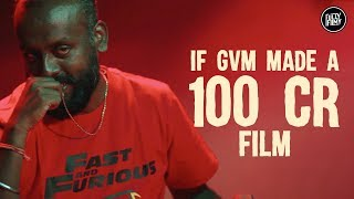 What If GVM made a 100 crore film   GVM   Fully Filmy
