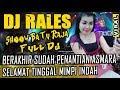 FULL DJ Luka Jadi Cerita OT RALES Baturaja