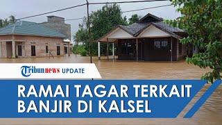 Banjir di Kalimantan Selatan, Ramai Tagar #KalselJugaIndonesia Minta Bantuan hingga Sikap Jokowi