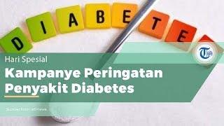Hari Diabetes Sedunia, Peringatan Waspada Kampanye Penyakit Diabetes