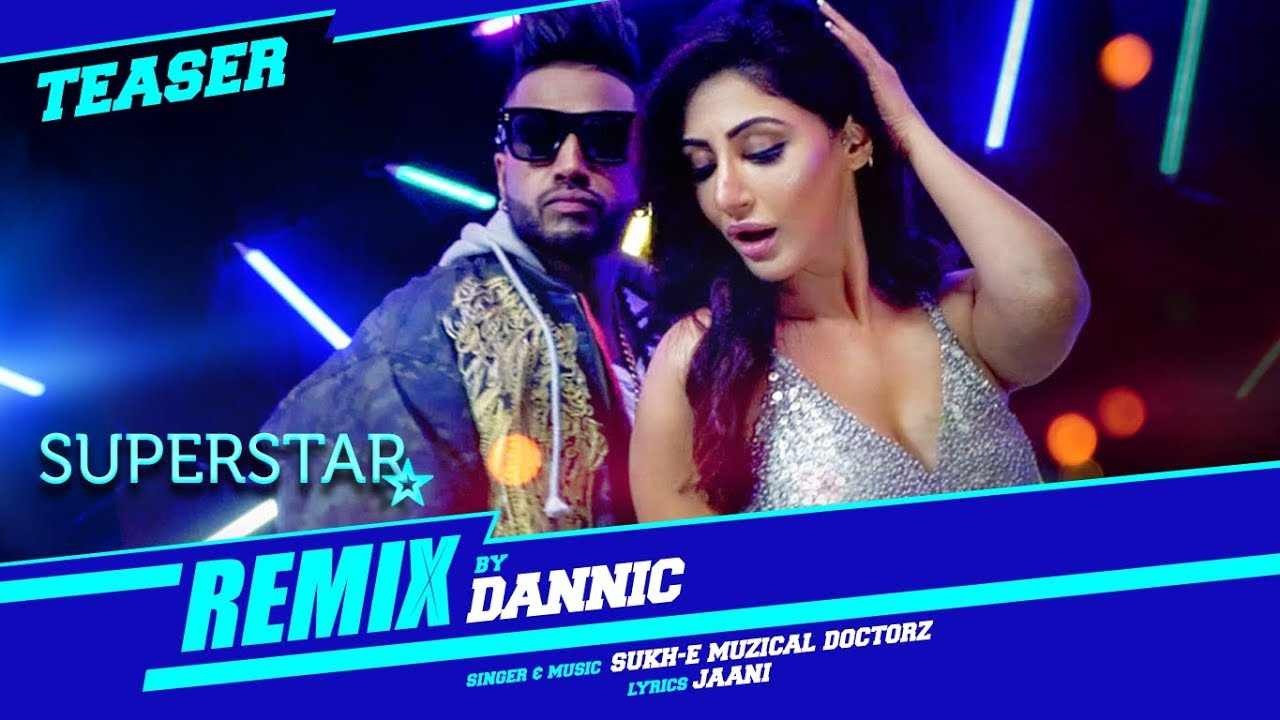 Sukhe: Superstar Remix (Teaser) | Remixed By Dannic  downoad full Hd Video