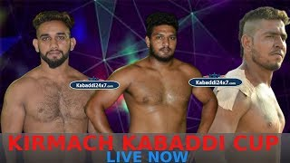 KIRMACH KKR KABADDI CUP LIVE NOW 2019 KABADDI24X7