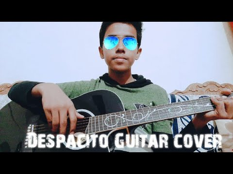 Despacito Guitar Cover || by-Ishan