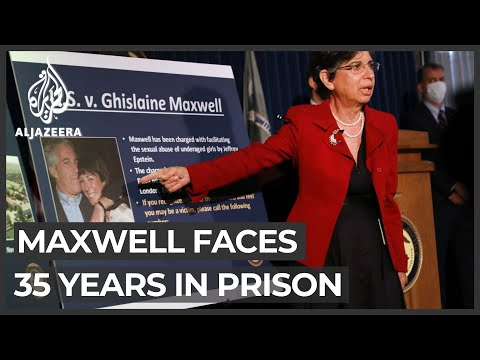 Jeffrey Epstein case: Ghislaine Maxwell faces 35 years in prison