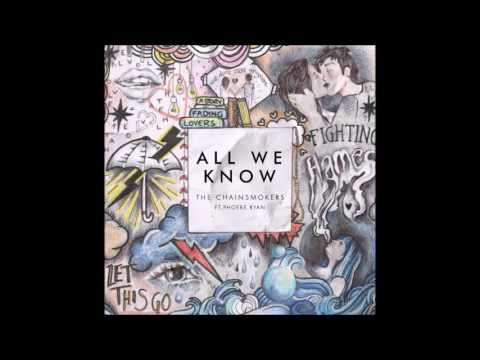 1 HOUR - The Chainsmokers - All We Know
