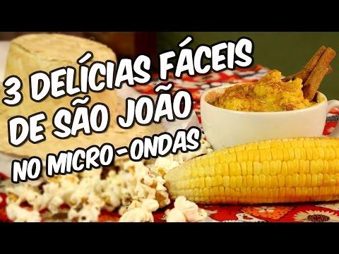 3 delícias fáceis de São João no micro-ondas