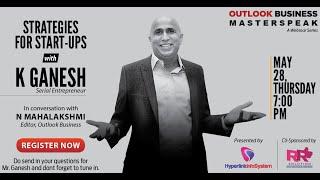 Strategies for Start-Ups with K Ganesh