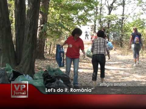"Let's do it, România"""