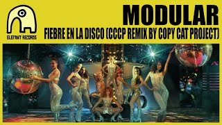 Modular - Fiebre En La Disco Cccp  By Copy Cat Project