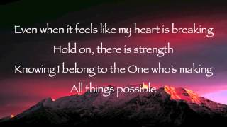 Mark Schultz - All Things Possible with lyrics