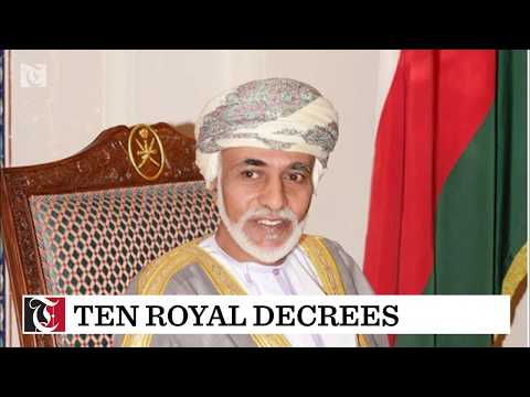 His Majesty Sultan Qaboos bin Said issues ten Royal Decrees