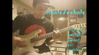inhale/exhale - i needed a spaceship (guitar cover)