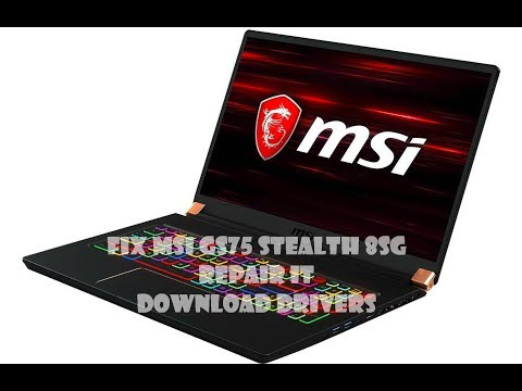 MSI GS75 Stealth 8SG Fix wireless webcam card reader bluetooth audio touchpad and Download