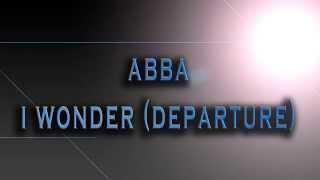 ABBA-I Wonder (Departure) [HD AUDIO]