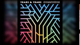 Years & Years - 1977 (Fan Audio)