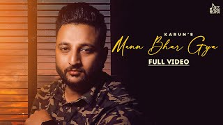 Mann Bhar Giya | (Official Video) | Karun | New Punjabi Songs 2020 | Jass Records