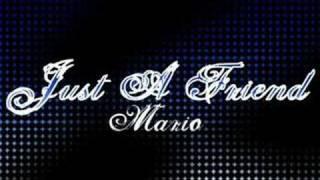 Just a friend - Mario