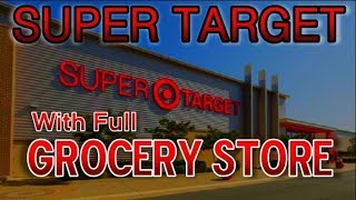Super Target with Full Grocery Store