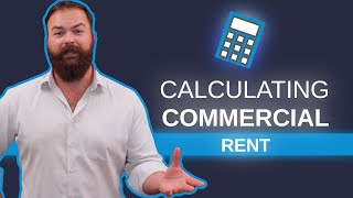 How to Calculate Commercial Rent [Price Per Square Foot Simplified]