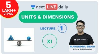 NEET 2020: Units and Dimensions - L - 1 | NEET Physics | Unacademy NEET | Mahendra Sir - Download this Video in MP3, M4A, WEBM, MP4, 3GP