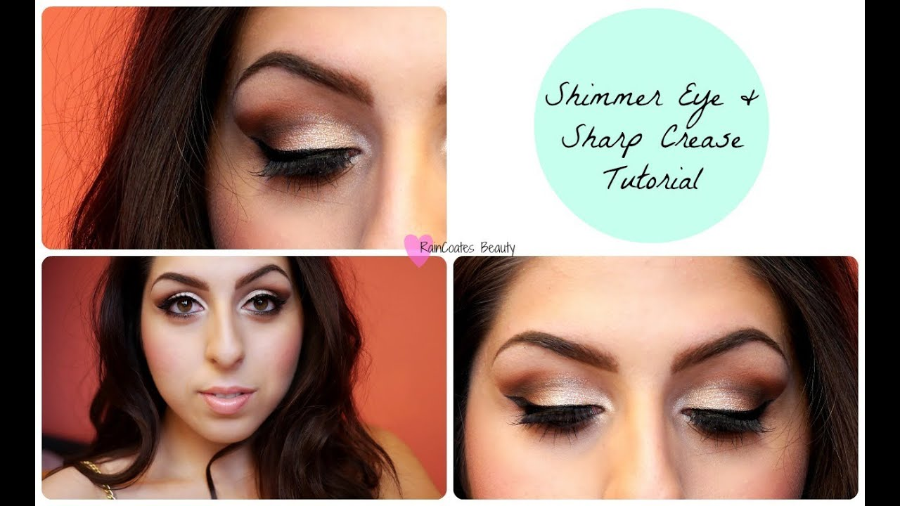 Shimmery Eyes & Sharp Crease Tutorial
