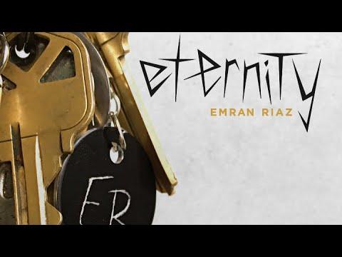 Eternity by Emran Riaz