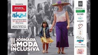 III Jornada de Moda Inclusiva de Envera en Islazul